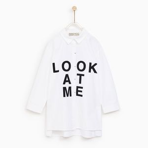 """NWT Zara """"Look At Me"""" White Button Up Shirt"""